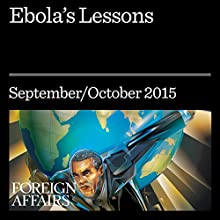 Ebola's Lessons (       UNABRIDGED) by Laurie Garrett Narrated by Kevin Stillwell