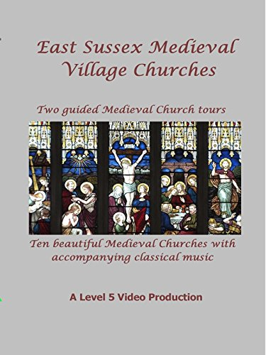 East Sussex Medieval Towns and Villages Churches