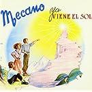 Ya Viene El Sol [Bonus Tracks]