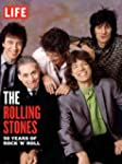LIFE The Rolling Stones: 50 Years of...