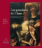 Les passions de l'âme (French Edition) (2738118100) by Jean-Pierre Changeux