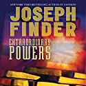 Extraordinary Powers Hörbuch von Joseph Finder Gesprochen von: Christopher Burns