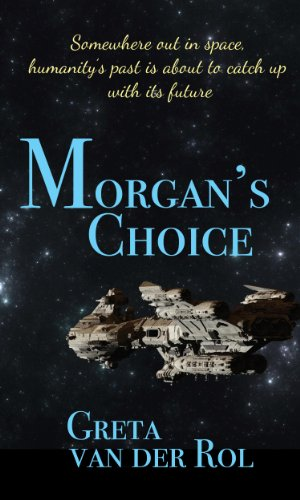 Book: Morgan's Choice by Greta van der Rol
