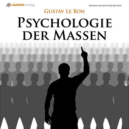 Buchseite und Rezensionen zu 'Psychologie der Massen' von Gustav Le Bon