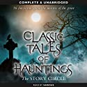 Classic Tales of Hauntings Audiobook by Bram Stoker, Ambrose Bierce, Lafcadio Hearn, W. Bourne Cook, E. Nesbit Narrated by Hayward Morse, Liza Ross, Garrick Hagon, Nigel Lambert, Paul Panting, Sean Barrett