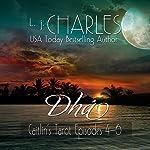 Dhá: Caitlin's Tarot, Episodes 4-6 | L. j. Charles