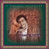 The Christmas Music of Johnny Mathis: A Personal Collection ~ Johnny Mathis