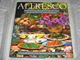 Alfresco: Over 100 Recipes with Menus for Memorable Outdoor Meals (0517584824) by Burgess, Linda