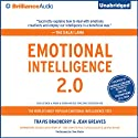 Emotional Intelligence 2.0 (       UNABRIDGED) by Travis Bradberry, Jean Greaves Narrated by Tom Parks
