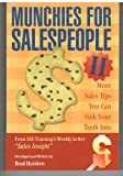 img - for MUNCHIES For SALESPEOPLE ll by Brad Huisken (Paperback) book / textbook / text book