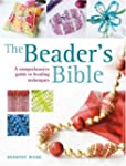 The Beader's Bible: A Comprehensive G...