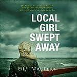 Local Girl Swept Away | Ellen Wittlinger