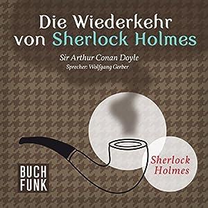 Die Wiederkehr von Sherlock Holmes (Sherlock Holmes - Das Original) Hörbuch