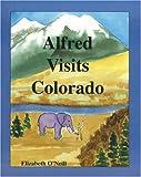 Alfred Visits Colorado