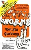 Worms Eat My Garbage [WORMS EAT MY GARBAGE 2/E]