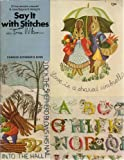 Say It With Stitches: 21 Traceable Crewel and Needlepoint Designs (0684159015) by Wilson, Erica