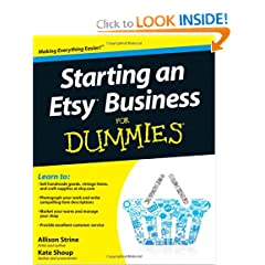 Starting an Etsy Business For Dummies (For Dummies (Business & Personal Finance)) (9780470930670)
