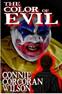 The Color Of Evil: A Young Adult Paranormal Thriller by Connie Corcoran Wilson ebook deal