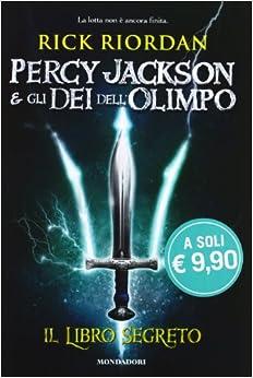 Amazon.it: Il libro segreto. Percy Jackson e gli dei dell