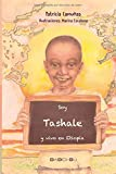 Soy Tashale y vivo en Etiopía