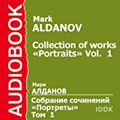 Collection of Works: Portraits, Vol. 1 | [Mark Aldanov]