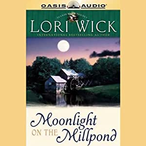 Moonlight on the Millpond | [Lori Wick]