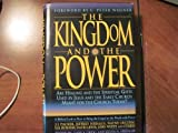 img - for The Kingdom and the Power: Are Healing and the Spiritual Gifts Used by Jesus and the Early Church Meant for the Church Today? book / textbook / text book