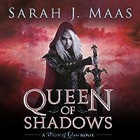 Queen of Shadows Hörbuch von Sarah J. Maas Gesprochen von: Elizabeth Evans