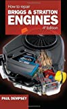 How to Repair Briggs and Stratton Engines, 4th Ed. - 0071493255