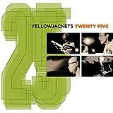 Yellowjackets Twenty Five [2 CD]