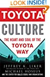 Toyota Culture: The Heart and Soul of...