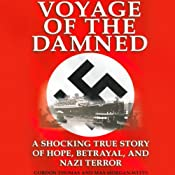Voyage of the Damned: A Shocking True Story of Hope, Betrayal, and Nazi Terror | [Max Morgan Witts, Gordon Thomas]