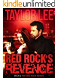 Red Rock's Revenge: Sexy Romantic Suspense (The Red Rock Series Book 3)