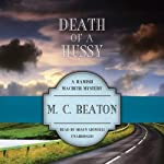 Death of a Hussy: A Hamish Macbeth Mystery, Book 5 (       UNABRIDGED) by M. C. Beaton Narrated by Shaun Grindell