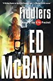 Fiddlers: A Novel of the 87th Precinct (87th Precinct Mysteries) (0156032783) by McBain, Ed