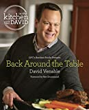 "Back Around the Table: An ""In the Kitchen with David"" Cookbook from QVCs Resident Foodie"