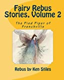 Fairy Rebus Stories, Volume 2: The Pied Piper of Frenchville