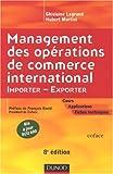 echange, troc Ghislaine Legrand, Hubert Martini - Management des opérations de commerce international : Importer-Exporter