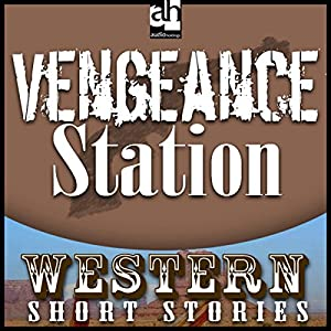 Vengeance Station Audiobook