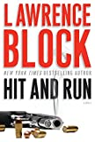 Hit and Run (John Keller Mysteries) (0060840900) by Block, Lawrence