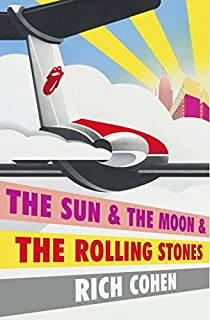 Book Cover: The Sun & The Moon & The Rolling Stones