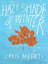 Hazy Shade of Winter (Kindle Single)