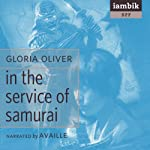 In the Service of Samurai | Gloria Oliver