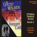 The Ghost Walker: Arapaho Indian Mysteries (       UNABRIDGED) by Margaret Coel Narrated by Stephanie Brush
