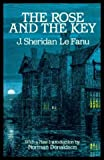 The Rose and the Key (048624377X) by Le Fanu, Joseph Sheridan