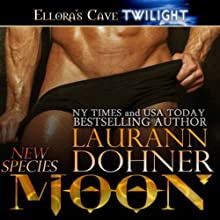Moon (       UNABRIDGED) by Laurann Dohner Narrated by Vanessa Chambers
