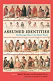img - for Assumed Identities: The Meanings of Race in the Atlantic World (Walter Prescott Webb Memorial Lectures, published for the University of Texas at) book / textbook / text book
