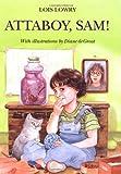 Lois Lowry Attaboy, Sam! (Sam Krupnik)