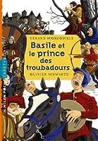 Basile letroubadour, Tome 2 : Basile et le prince des troubadours