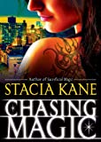 Chasing Magic (Chess Putnam series: Downside Ghosts, Book 5)